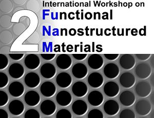 International Workshop on Functional Nanostructured Materials 2